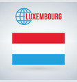 luxembourg flag isolated on modern background vector image vector image