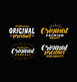 original product quality logo or label lettering vector image vector image