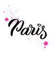 paris hand lettering vector image vector image
