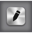 Pencil icon - metal app button vector image vector image