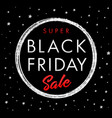 black friday super sale silver star banner vector image