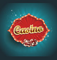 red sign casino for online casino poker roulette vector image