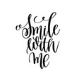 smile with me black and white ink lettering vector image