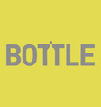 lettering with a bottle silhouette vector image