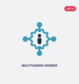 two color multitasking worker icon from user vector image vector image