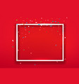 blank square frame on red background layout vector image vector image