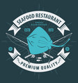 seafood restaurant logo with ray fish vector image