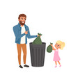 father and his little daughter throwing garbage vector image vector image