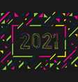new year 2021 geometric background 2021 logo vector image vector image