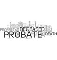 what you should know about probate text word vector image vector image