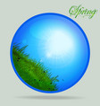 blue spring glass sphere with grass and sunny sky vector image vector image