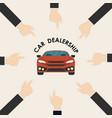 car and human hand signcar dealership logo vector image