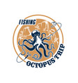 fishing trip icon of octopus and tackle vector image vector image