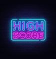 high score neon text high score neon sign vector image vector image