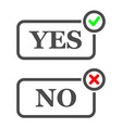 yes and no check marks green and red vector image