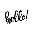 handwritten lettering hello isolated on white vector image