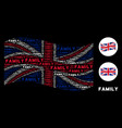 waving great britain flag collage of family texts vector image vector image