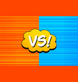 comic rivalry colorful template vector image vector image