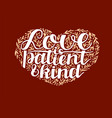 hand lettering love is patient and kind on red vector image vector image