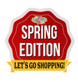 spring edition label or sticker vector image vector image