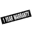 square grunge black 1 year warranty stamp vector image