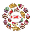 sweets and dessert cakes poster vector image vector image