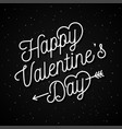 valentines day letter on black poster background vector image