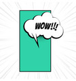 wow expression with comic chat bubble cloud vector image vector image
