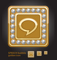 glamour golden icon of speech bubble with diamonds vector image
