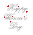 Greeting card for womens day vector image vector image