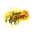 happy halloween lettering on watercolor background vector image vector image