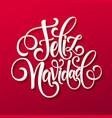 feliz navidad hand lettering decoration text vector image