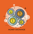 gear wheels with coins of different currencies in vector image vector image