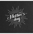 Happy Mothers Day retro label with light rays vector image vector image