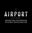 airport flip board panel style font design vector image