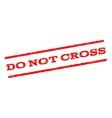 Do Not Cross Watermark Stamp vector image