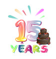 greeting card for fifteen years vector image