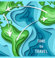 time to travel- travel concept background vector image