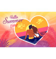 hello summer time poster with couple in love on vector image vector image