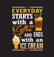 Ice cream quote and saying good for print