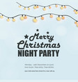 merry christmas night party invitation background vector image