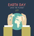 Earth Day Celebrating Card or Poster Design Hands vector image
