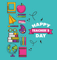 teachers day card vector image vector image
