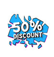 pop art 50 discount blue background image vector image