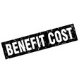 square grunge black benefit cost stamp vector image vector image