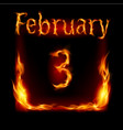 third february in calendar of fire icon on black vector image vector image