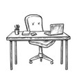 hand drawn empty workplace with office desk chair vector image