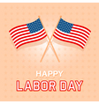 Labor Day Card 2 vector image vector image