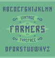vintage label font named farmers vector image vector image
