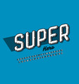 comics super hero style font alphabet letters and vector image vector image
